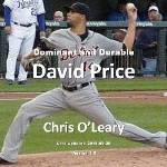 Dominant and Durable: David Price