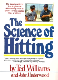 Science of Hitting by Ted Williams